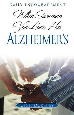Picture of When Someone You Love Has Alzheimer's