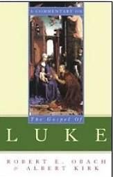 Picture of A Commentary on the Gospel of Luke