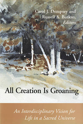 All Creation is Groaning