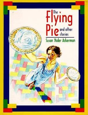The Flying Pie and Other Stories