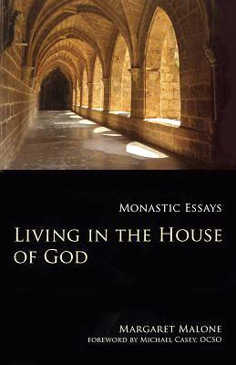 Picture of Living in the House of God