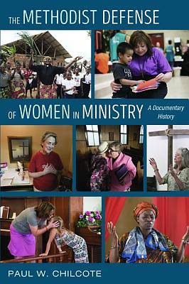Picture of The Methodist Defense of Women in Ministry