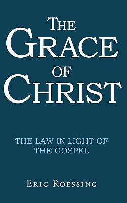 The Grace of Christ