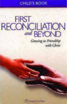 First Reconciliation and Beyond Childs Book