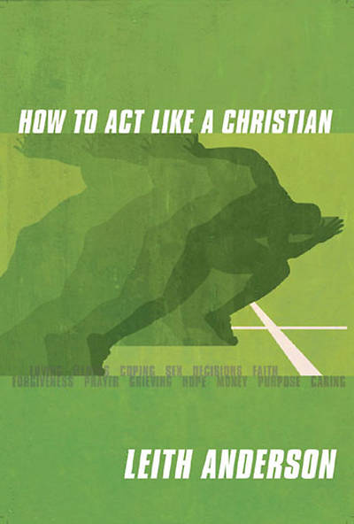 How To Act Like A Christian Participants Guide (Adobe eBook)