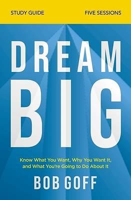 Picture of Dream Big Study Guide