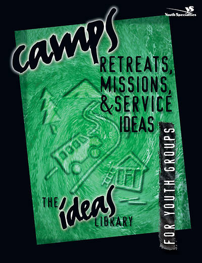 Picture of Ideas Library: Camps, Retreats, Missions, & Service Ideas