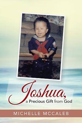 Picture of Joshua, a Precious Gift from God