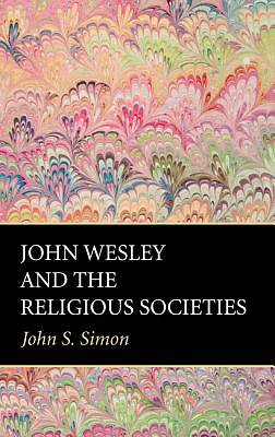 Picture of John Wesley and the Religious Societies