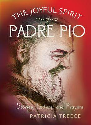Picture of The Joyful Spirit Of Padre Pio