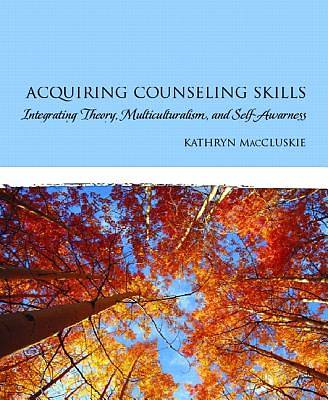 Acquiring Counseling Skills