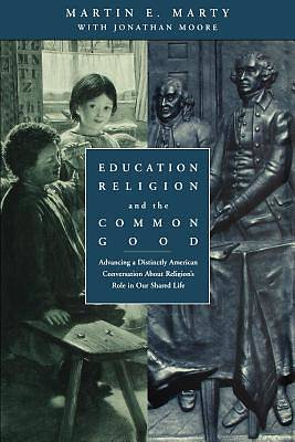 Picture of Education, Religion, and the Common Good