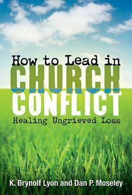 How to Lead in Church Conflict