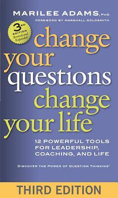 Picture of Change Your Questions, Change Your Life