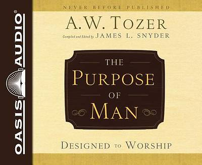 The Purpose of Man (Library Edition)