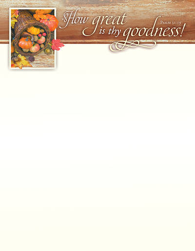 How Great is thy Goodness Thanksgiving Letterhead