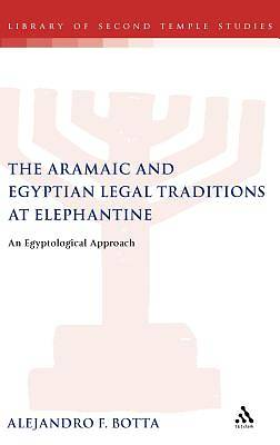 The Aramaic and Egyptian Legal Traditions at Elephantine