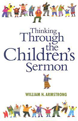 Thinking Through the Childrens Sermon