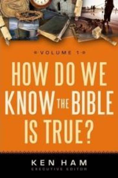 How Do We Know the Bible Is True?