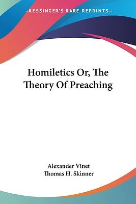 Picture of Homiletics Or, the Theory of Preaching