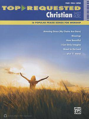 Picture of Top-Requested Christian Sheet Music; 16 Popular Praise Songs for Worship