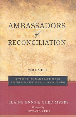 Ambassadors of Reconciliation Vol II