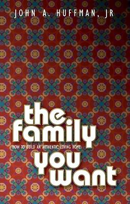 The Family You Want