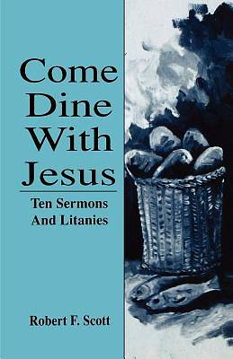 Come Dine with Jesus
