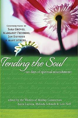Tending the Soul [ePub Ebook]