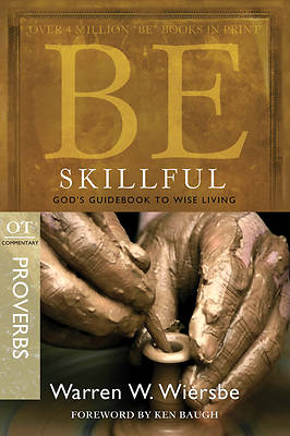 Picture of Be Skillful (Proverbs)