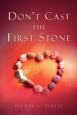 Dont Cast the First Stone