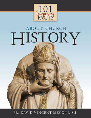 Picture of 101 Surprising Facts about Church History