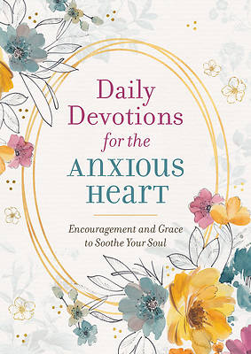 Picture of Daily Devotions for the Anxious Heart