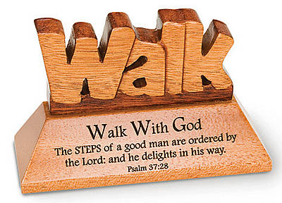 Plaque Walk with God Standing