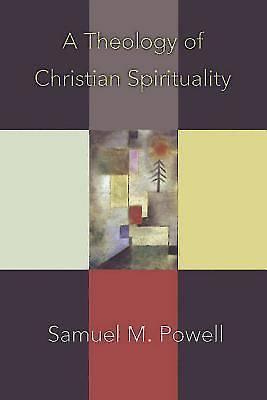 Picture of A Theology of Christian Spirituality