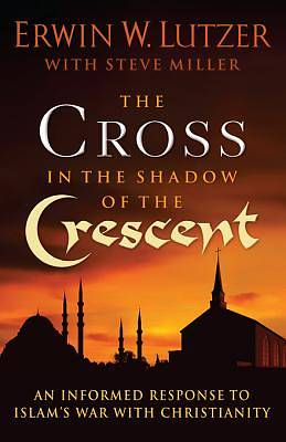The Cross in the Shadow of the Crescent [ePub Ebook]