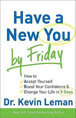 Have a New You by Friday [ePub Ebook]