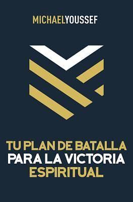 Picture of Tu Plan de Batalla Para La Victoria Espiritual