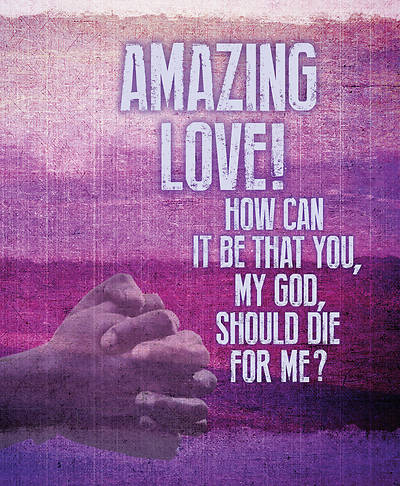 Amazing Love Lent Images Bulletin