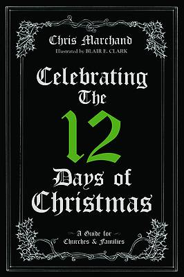 Picture of Celebrating The 12 Days of Christmas