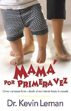 Mama Por Primera Vez = First-Time Mom