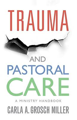 Picture of Trauma and Pastoral Care