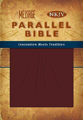 The Message/New King James Version Parallel Bible