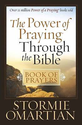 The Power of Praying® Through the Bible Book of Prayers [ePub Ebook]