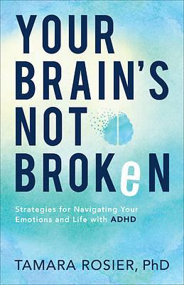 Picture of Your Brain's Not Broken