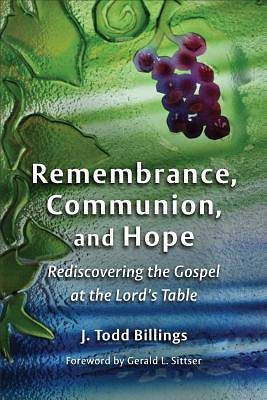 Picture of Remembrance, Communion, and Hope