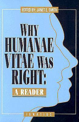 Why Humanae Vitae Was Right