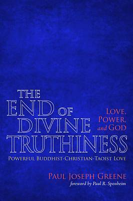Picture of The End of Divine Truthiness