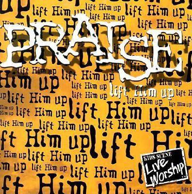 Praise Lift Him Up CD