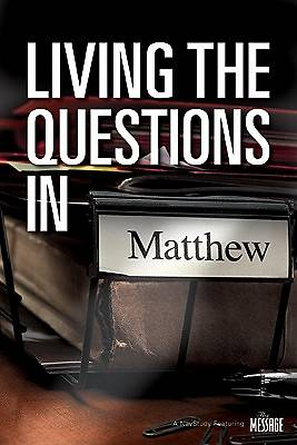 Picture of Living the Questions in Matthew